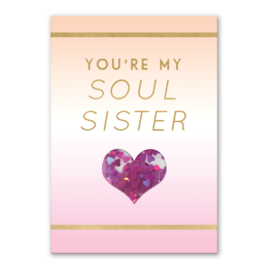 you're my soul sister shaker greeting card Product
