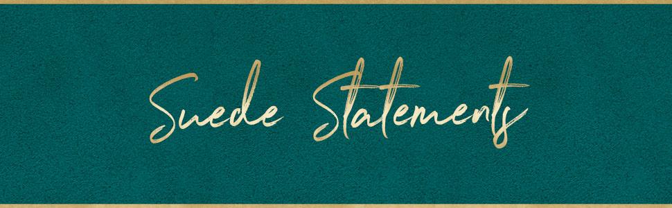 Suede Statements